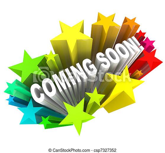 Bald gibt es neue Produkte oder Ladenöffnung - csp7327352
