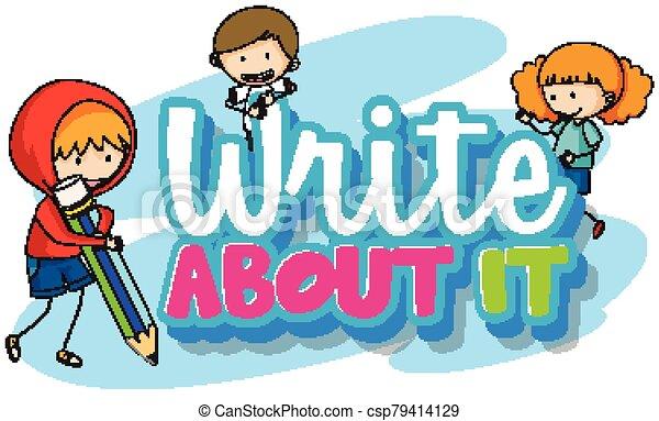 schreibende, schreiben, über, design, ihm, schriftart, wort, kinder, drei - csp79414129